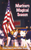 Mariners Magical Season, yours free with a three-year subscription!